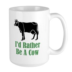 Rather Be A Cow Mug