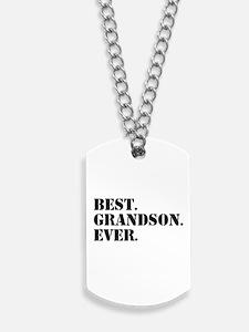 Best Grandson Ever Dog Tags