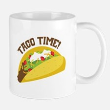TACO TIME! Mugs