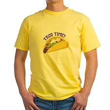 TACO TIME! T-Shirt