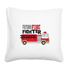 Future Fire Fighter Square Canvas Pillow