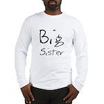 Big Sister (Black Text) Long Sleeve T-Shirt
