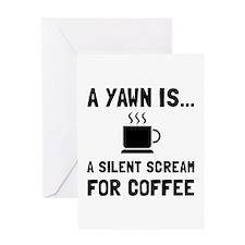 Yawn Coffee Greeting Cards