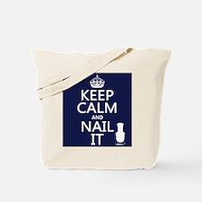 Keep Calm and Nail It Tote Bag