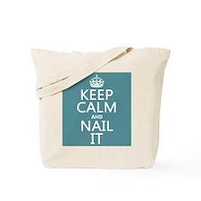 Keep Calm and Nail ... Tote Bag