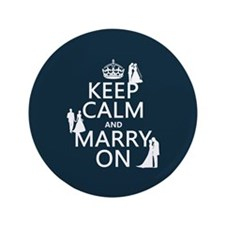 "Keep Calm and Marry On (heterosexual) 3.5"" Button"