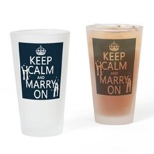 Keep Calm and Marry On (gay marriage) Drinking Gla