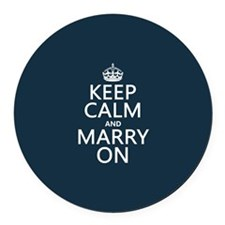 Keep Calm and Marry On Round Car Magnet