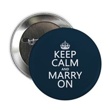 """Keep Calm and Marry On 2.25"""" Button (10 pack)"""
