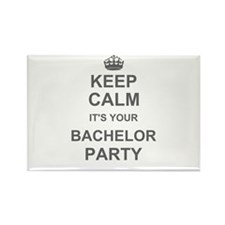 Keep Calm its your Bachelor Party Magnets