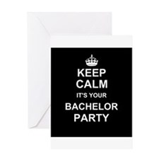 Keep Calm its your Bachelor Party Greeting Cards