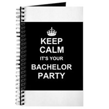 Keep Calm its your Bachelor Party Journal
