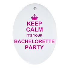 Keep Calm its your Bachelorette Party Ornament (Ov