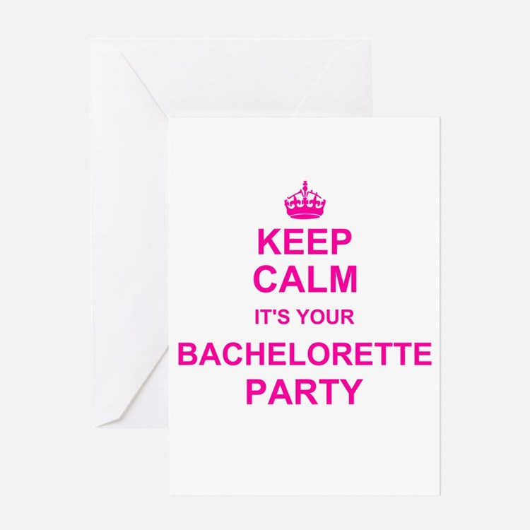 Keep Calm its your Bachelorette Party Greeting Car