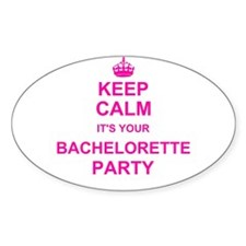 Keep Calm its your Bachelorette Party Decal