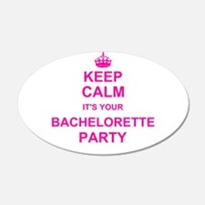 Keep Calm its your Bachelorette Party Wall Sticker