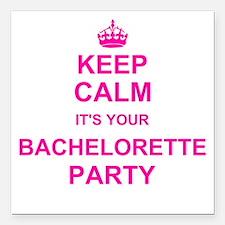 Keep Calm its your Bachelorette Party Square Car M