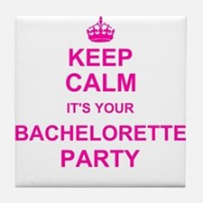 Keep Calm its your Bachelorette Party Tile Coaster
