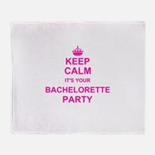 Keep Calm its your Bachelorette Party Throw Blanke