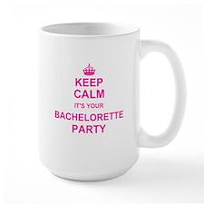 Keep Calm its your Bachelorette Party Mugs
