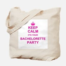 Keep Calm its your Bachelorette Party Tote Bag