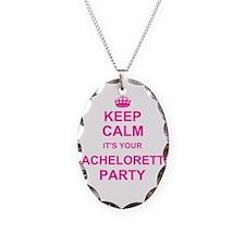 Keep Calm its your Bachelorette Party Necklace Ova