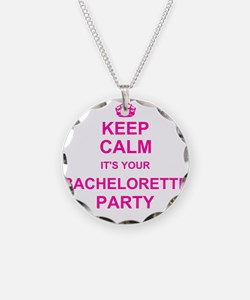 Keep Calm its your Bachelorette Party Necklace Cir
