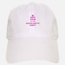 Keep Calm its your Bachelorette Party Baseball Baseball Cap