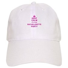 Keep Calm its your Bachelorette Party Baseball Cap