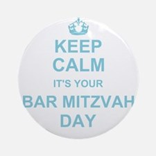 Keep Calm its your Bar Mitzvah Ornament (Round)