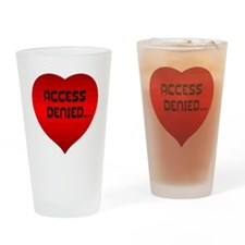 Access Denied.. Drinking Glass