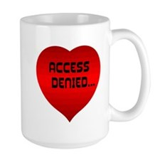 Access Denied.. Mugs