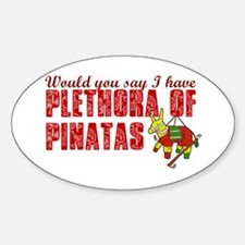 Plethora of Pinatas Oval Decal