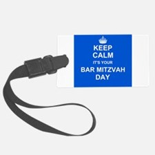 Keep Calm its your Bar Mitzvah day Luggage Tag