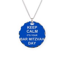 Keep Calm its your Bar Mitzvah day Necklace