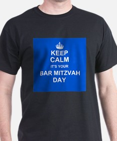Keep Calm its your Bar Mitzvah day T-Shirt
