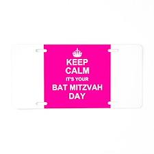 Keep Calm its your Bat Mitzvah day Aluminum Licens