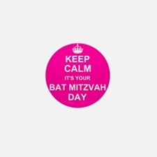Keep Calm its your Bat Mitzvah day Mini Button