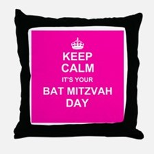Keep Calm its your Bat Mitzvah day Throw Pillow