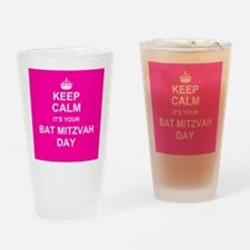 Keep Calm its your Bat Mitzvah day Drinking Glass