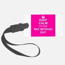 Keep Calm its your Bat Mitzvah day Luggage Tag