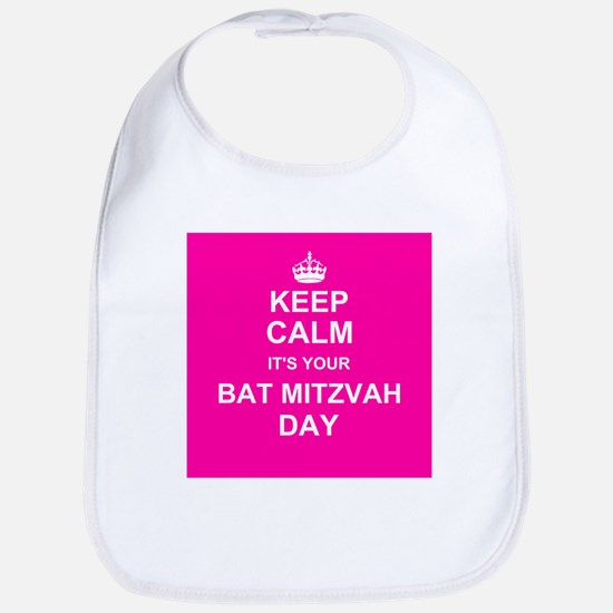 Keep Calm its your Bat Mitzvah day Bib