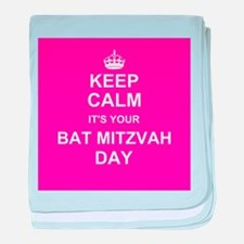 Keep Calm its your Bat Mitzvah day baby blanket