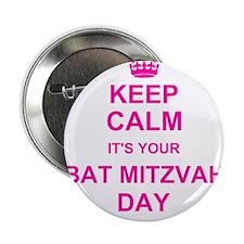 "Keep Calm its your Bat Mitzvah 2.25"" Button"