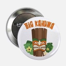 "Big Kahuna 2.25"" Button"