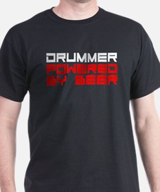 Drummer Powered By Beer T-Shirt