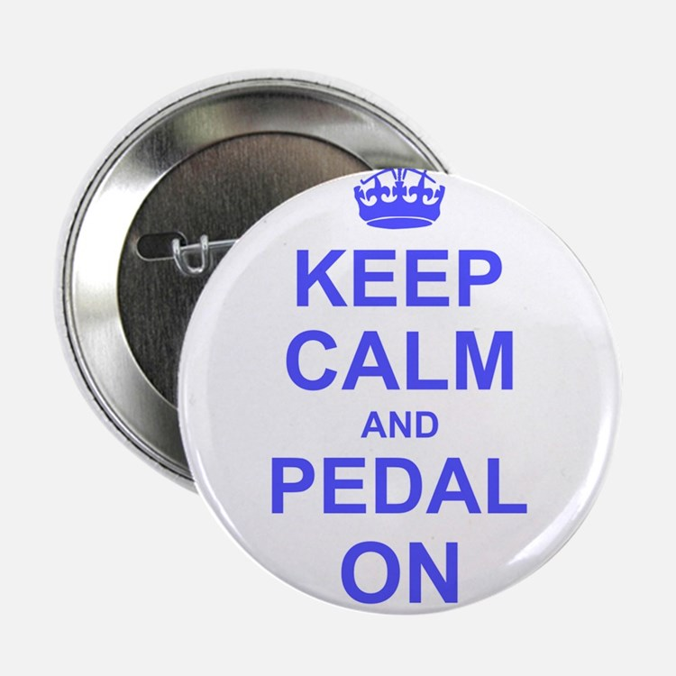 """Keep Calm and Pedal on 2.25"""" Button (100 pack)"""