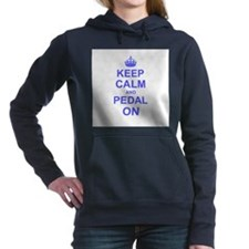 Keep Calm and Pedal on Hooded Sweatshirt