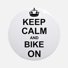 Keep Calm and Bike on Ornament (Round)