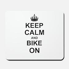 Keep Calm and Bike on Mousepad